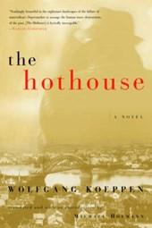 The Hothouse - A Novel