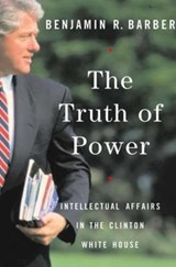 The Truth of Power | Benjamin Barber |