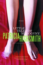 Little Tales of Misogyny | Patricia Highsmith |