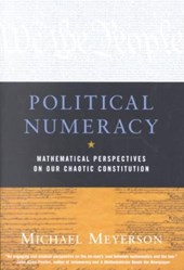 Political Numeracy - Mathematical Perspectives on Our Chaotic Constitution