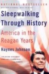 Sleepwalking Through History | Haynes Johnson |
