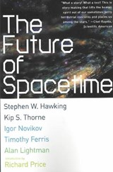 The Future of Spacetime | Stephen W. Hawking |
