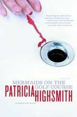 Mermaids on the Golf Course | Patricia Highsmith |