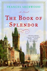 The Book of Splendor - A Novel | Frances Sherwood |