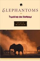 Elephantoms - Tracking the Elephant