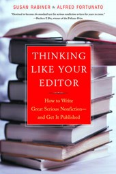 Thinking Like Your Editor | Rabiner, Susan ; Fortunato, Alfred |