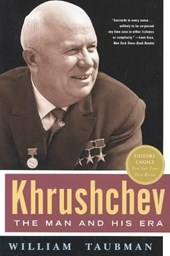 Khrushchev : the man and his era | William Taubman |