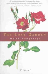 The Lost Garden - A Novel | Helen Humphreys |