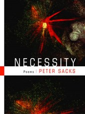 Necessity - Poems | Peter Sacks |