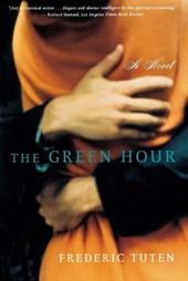 The Green Hour - A Novel