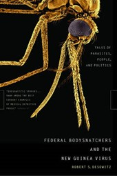 Federal Bodysnatchers and the New Guinea Virus - Tales of Parasites, People and Politics
