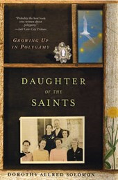 Daughter Of The Saints | Dorothy Allred Solomon |