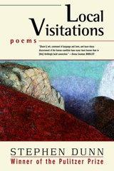 Local Visitations - Poems | Stephen Dunn |