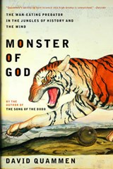 Monster Of God | David Quammen |