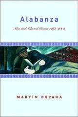 Alabanza - New and Selected Poems 1982-2002 | Martin Espada |