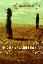 Dear Mrs Lindbergh - A Novel