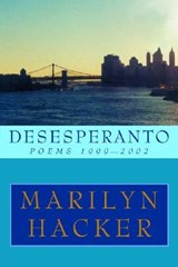 Desesperanto - Poems 1999-2002 | Marilyn Hacker |