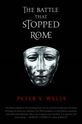 The Battle That Stopped Rome | Peter S. Wells |