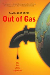 Out of Gas - The End of the Age of Oil