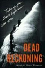 Dead Reckoning - Tales of the Great Explorers 1800-1900 | Helen Whybrow |