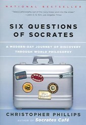 Six Questions Of Socrates | Christopher Phillips |
