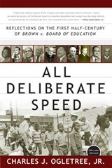 All Deliberate Speed | Charles J. Ogletree |