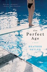 The Perfect Age | Heather Skyler |