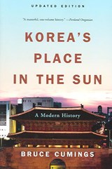 Korea's Place in the Sun | Bruce Cumings |