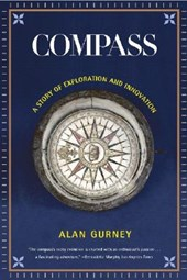 Compass - A Story of Exploration and Innovation | Alan Gurney |