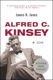 Alfred C Kinsey - A Life