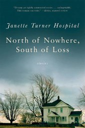 North of Nowhere, South of Loss - Stories