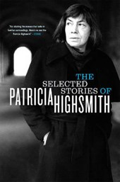The Selected Stories of Patricia Highsmith