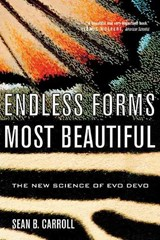 Endless Forms Most Beautiful - The New Science of Evo Devo | Sean B Carroll |