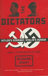 The Dictators - Hitler`s Germany, Stalin`s Russia | Richard Overy |