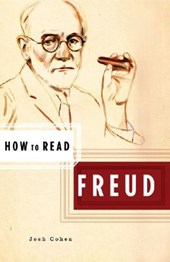 How to Read Freud | Josh Cohen |