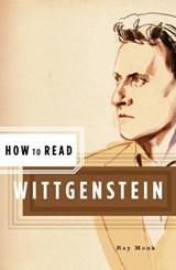How to Read Wittgenstein | Ray Monk |