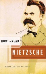 How to Read Nietzsche | Keith Ansell Pearson |
