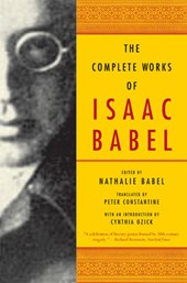 The Complete Works of Isaac Babel | Isaac Babel |