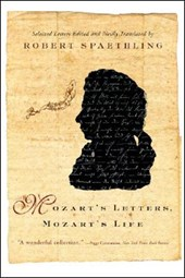 Mozart's Letters, Mozart's Life - Selected Letters