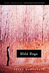 Wild Dogs | Helen Humphreys |