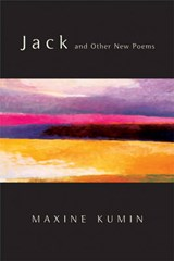Jack and Other New Poems | Maxine Kumin |