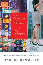 Foreign Babes in Beijing - Behind the Scenes of a New China