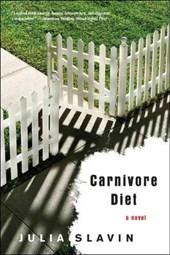 Carnivore Diet - A Novel