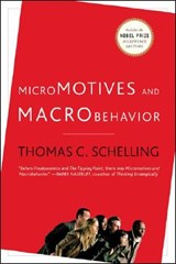Micromotives and Macrobehavior revised | Thomas C Schelling |