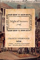 Night of Sorrows - A Novel | Frances Sherwood |