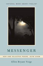 Messenger - New and Selected Poems 1976-2006