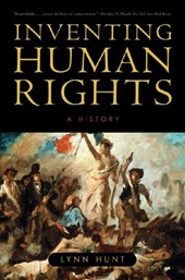 Inventing Human Rights - A History | Lynn Hunt |