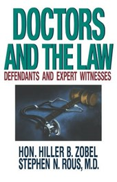 Doctors and the Law - Defendants and Expert Witnesses