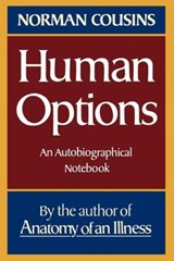 Human Options - An Autobiographical Notebook | Norman Cousins |
