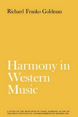 Harmony in Western Music | Richard Franko Goldman |